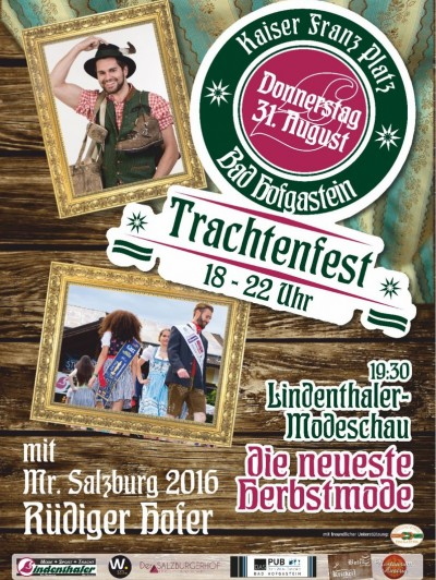 TRACHTENFEST AM KAISER-FRANZ-PLATZ in Bad Hofgastein 31. August 2017