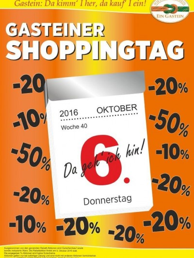 GASTEINER SHOPPINGTAG am 6. Oktober 2016